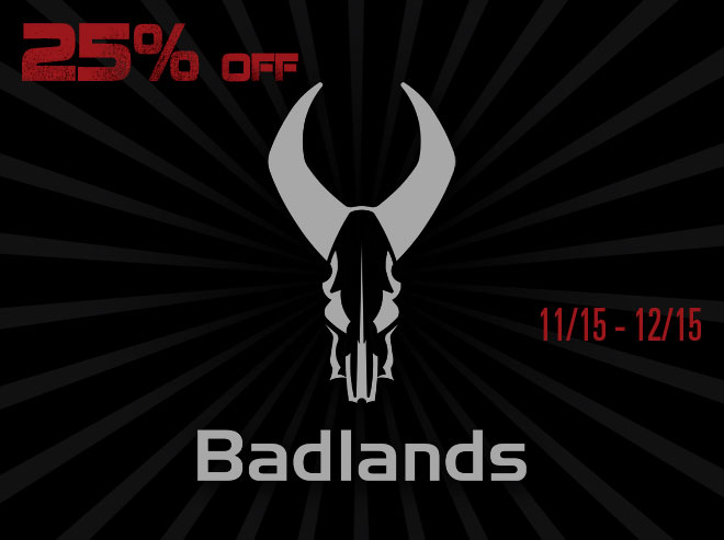 Badlands - Black Friday Savings