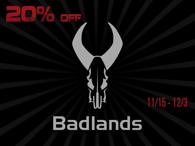 Badlands - Black Friday Savings